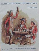 Olive Jones: Glass of the British Military 1755-1820